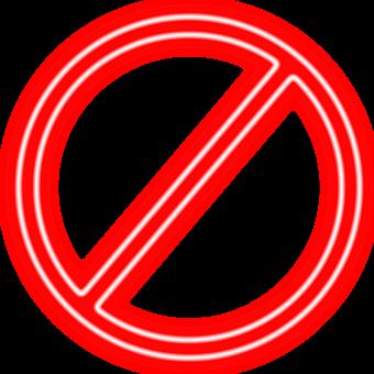 The Prohibition Of, Slashed Circle, Strikethrough, Neon